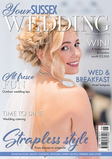 Issue 91 of Your Sussex Wedding magazine